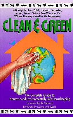 Clean and Green - Bond, Annie Berhold, and Berthold-Bond, Annie