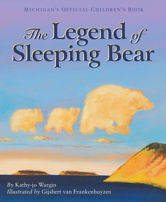 The Legend of Sleeping Bear - Wargin, Kathy-Jo, and Ed