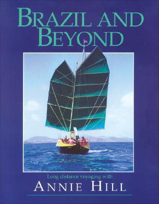 Brazil & Beyond - Hill, Annie