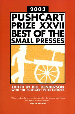 The Pushcart Prize - Henderson, Bill (Editor)