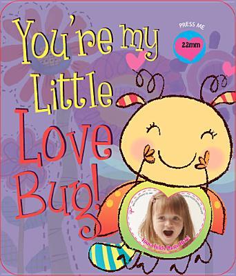 You're My Little Love Bug! - Weimer, Heidi