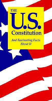The U.S. Constitution: And Fascinating Facts about It - Jordan, Terry L