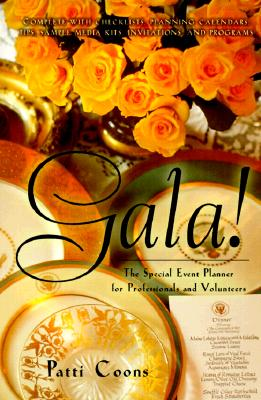 Gala!: The Special Event Planner for Professionals and Volunteers - Coons, Patti