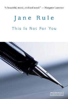 This Is Not for You - Rule, Jane