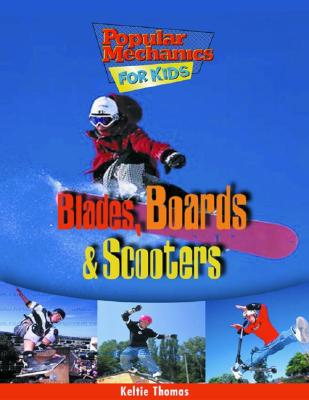 Blades, Boards & Scooters - Thomas, Keltie