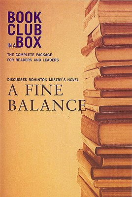 Bookclub-In-A-Box Discusses a Fine Balance: A Novel by Rohinton Mistry - Herbert, Marilyn