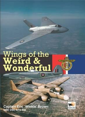 Wings of the Weird and Wonderful - Brown, Eric, Captain