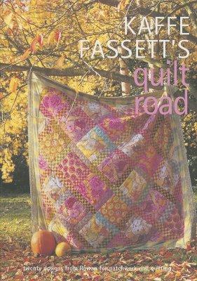 Kaffe Fassett's Quilt Road: Patchwork and Quilting, Book Number 7 - Fassett, Kaffe