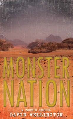 Monster Nation: A Zombie Novel - Wellington, David