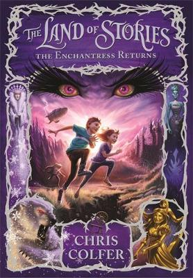 The Land of Stories: The Enchantress Returns - Colfer, Chris