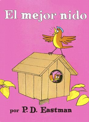 El Mejor Nido - Eastman, P D, and Mlawer, Teresa (Translated by)