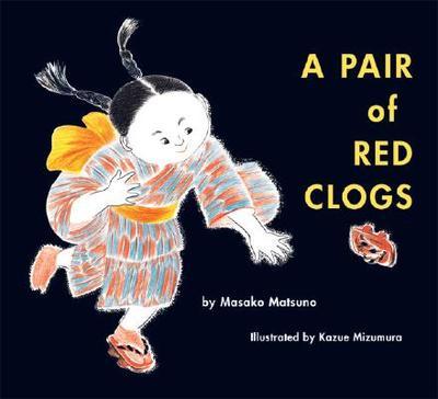 A Pair of Red Clogs - Matsuno, Masako