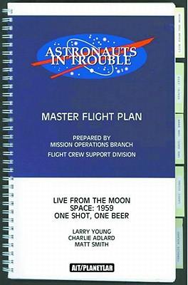 Astronauts in Trouble - Adlard, Charles, and Smith, Matt
