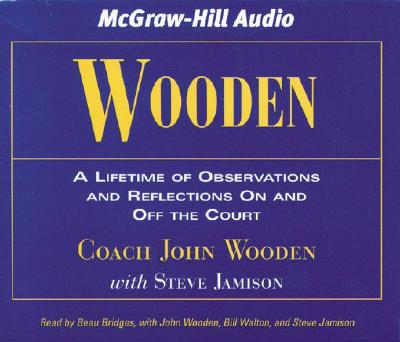 Wooden: A Lifetime of Observations and Reflections on and Off the Court - Wooden, John