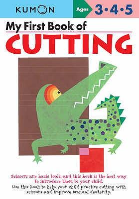 My First Book of Cutting - Kumon Publishing