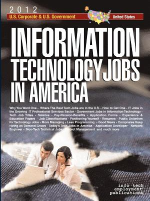 Information Technology Jobs in America: Corporate & Government Career Guide - Info Tech Employment