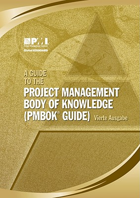 A Guide to the Project Management Body of Knowledge (PMBOK Guide) - Project Management Institute (Creator)