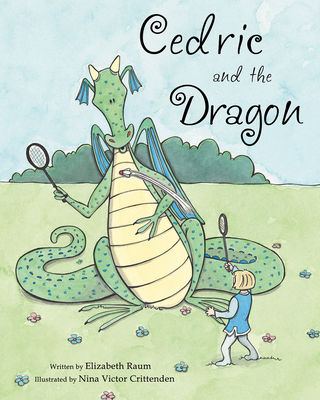 Cedric and the Dragon - Raum, Elizabeth