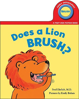 Does a Lion Brush? - Ehrlich, Fred, Dr.
