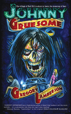 Johnny Gruesome - Lamberson, Gregory