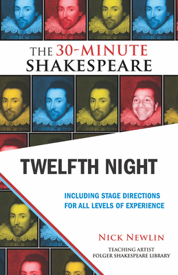 Twelfth Night - Shakespeare, William, and Newlin, Nick (Editor)
