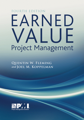Earned Value Project Management - Fleming, Quentin W, and Koppelman, Joel M