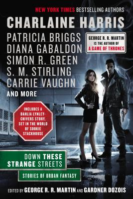 Down These Strange Streets - Martin, George R R (Editor), and Dozois, Gardner (Editor)