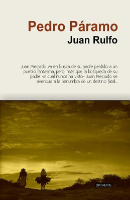 Pedro Paramo - Rulfo, Juan, and Continental, Editora (Editor), and Barnet, Etto (Revised by)