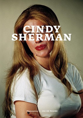 Cindy Sherman - Flammarion (Creator)