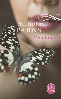 Un Choix - Sparks, Nicholas