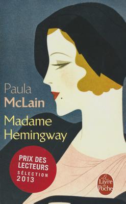 Madame Hemingway - McLain, Paula