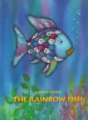The Rainbow Fish - Pfister, Marcus