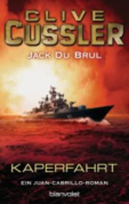 Kaperfahrt - Cussler, Clive