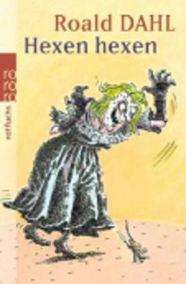Hexen Hexen - Dahl, Roald