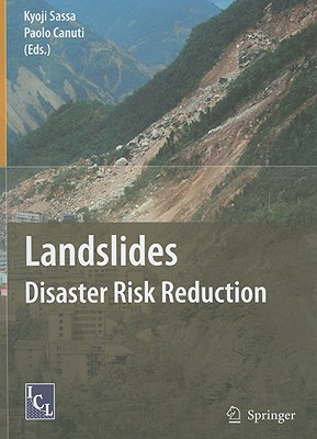Landslides - Disaster Risk Reduction - Sassa, Kyoji (Editor), and Canuti, Paolo (Editor)