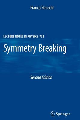 Symmetry Breaking - Strocchi, Franco