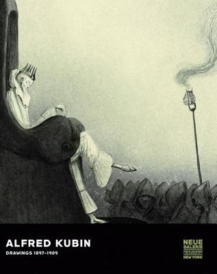 Alfred Kubin: Drawings 1897-1909 - Hoberg, Annegret (Editor)