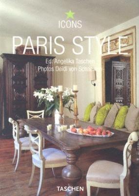 Paris Style - Reiter, Christiane, and Taschen, Angelika, Dr. (Editor)