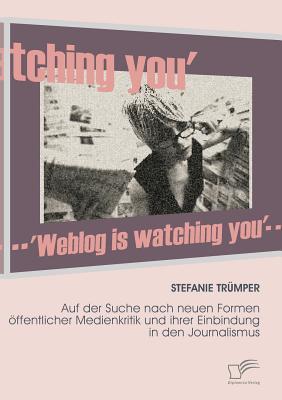 Weblog Is Watching You - Tr Mper, Stefanie
