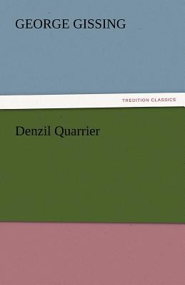 Denzil Quarrier - Gissing, George