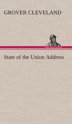 State of the Union Address - Cleveland, Grover