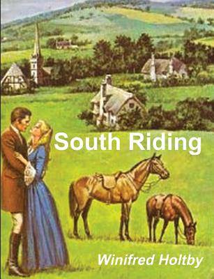 South Riding - Holtby, Winifred