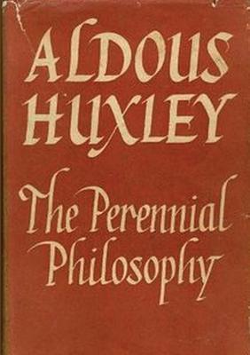 The Perennial Philosophy - Huxley, Aldous