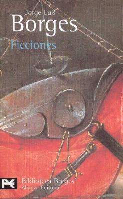 Ficciones/ Fictions - Borges, Jorge Luis, and Kerrigan, Anthony (Editor), and Bonner, Anthony (Translated by)