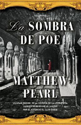 La Sombra de Poe - Pearl, Matthew