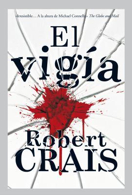 El Vigia - Crais, Robert