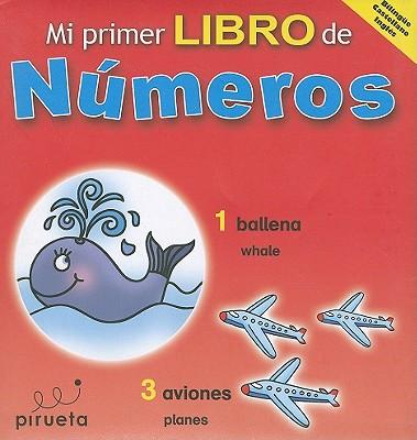 Mi Primer Libro de Numeros - Crovatto, Lucie (Illustrator), and Brady, Paul (Designer)