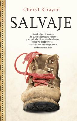 Salvaje - Strayed, Cheryl, and Ferrer, Isabel (Translated by), and Milla, Carlos (Translated by)
