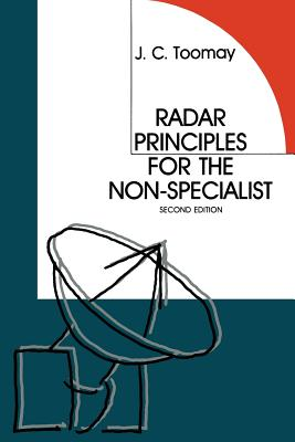 Radar Principles for the Non-Specialist - Toomay, John C