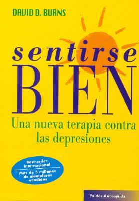 Sentirse Bien - Burns, David D, M.D.